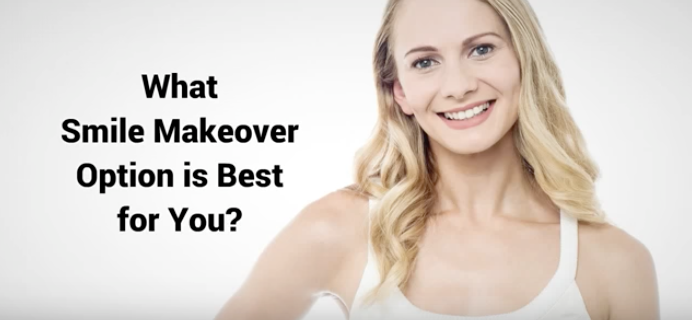 What Smile Makeover Option is Best for You?