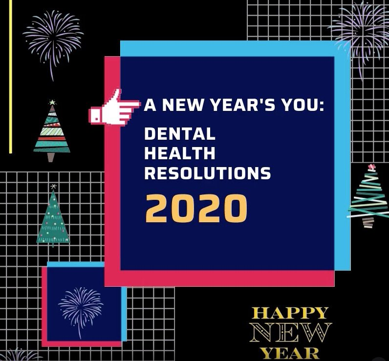 Dental Resolutions for Your New Year